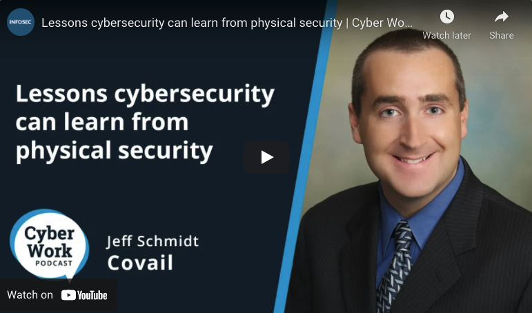 Lessons cybersecurity can learn from physical security | Cyber Work Podcast